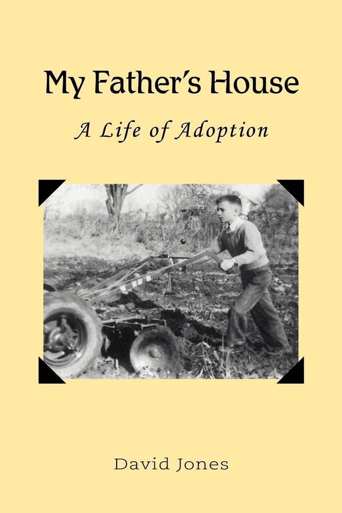 My Father's House: A Life of Adoption als Buch