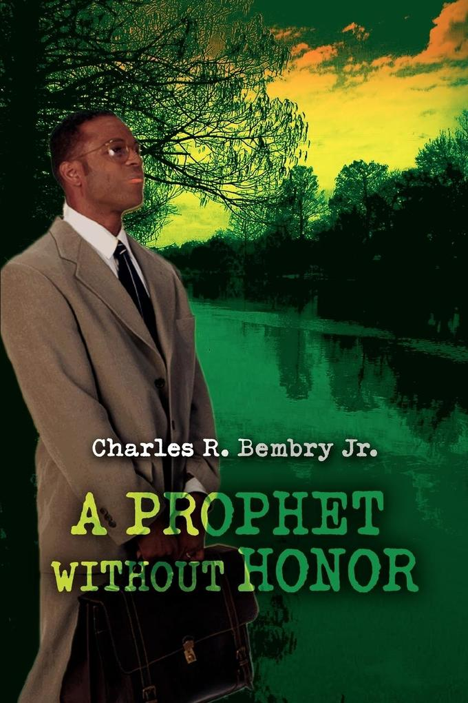 A Prophet Without Honor als Buch