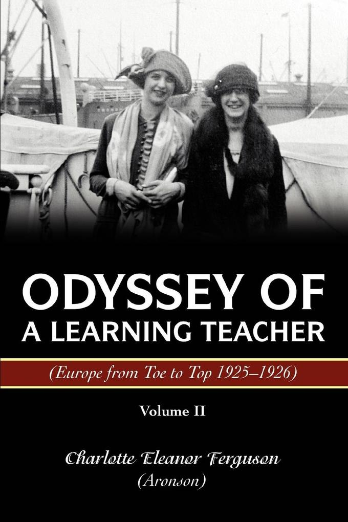Odyssey of a Learning Teacher (Europe from Toe to Top 1925-1926): Volume II als Taschenbuch