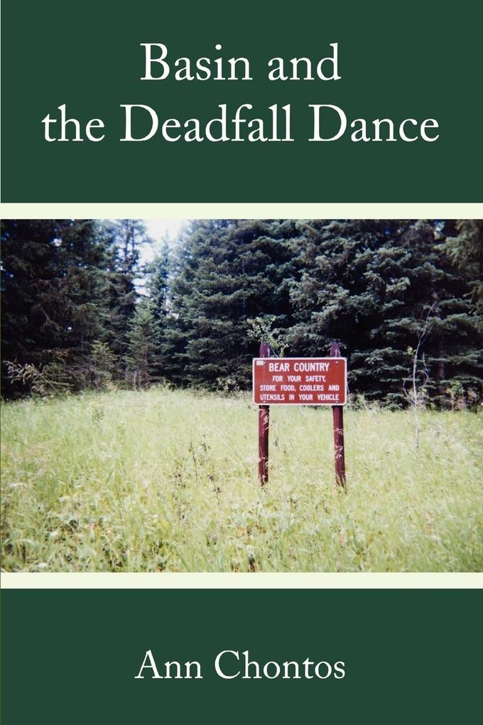 Basin and the Deadfall Dance als Buch