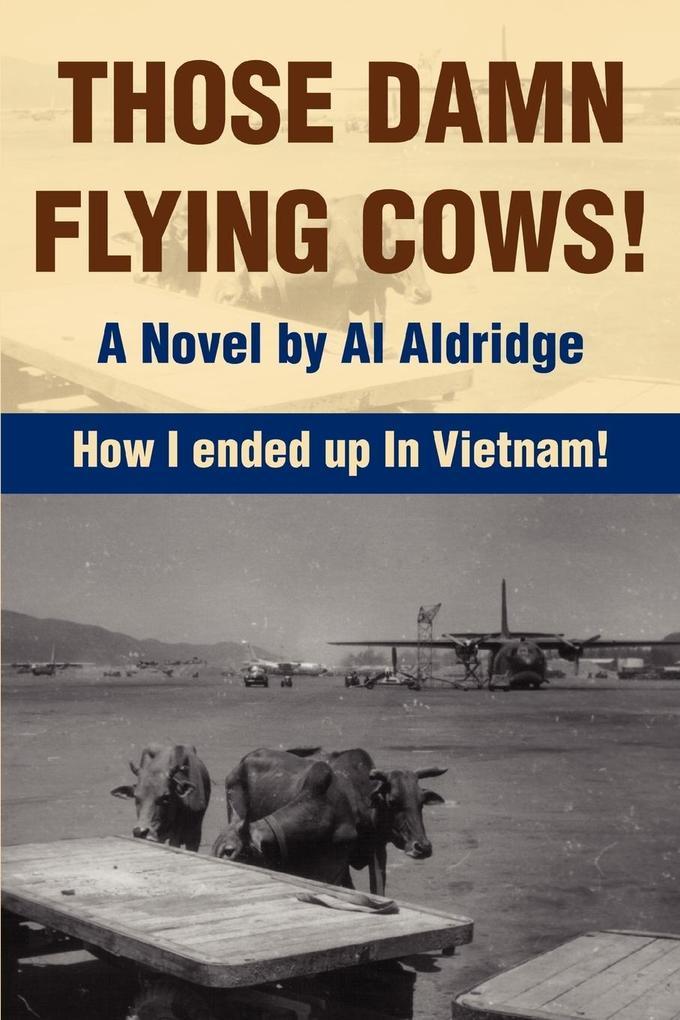Those Damn Flying Cows! als Taschenbuch