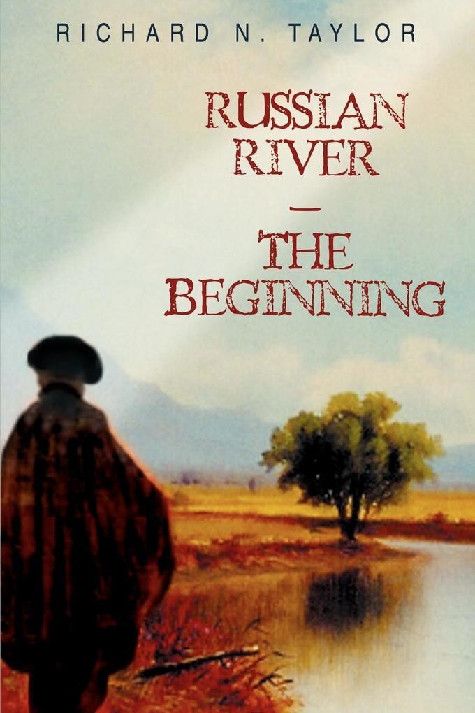 Russian River-The Beginning als Taschenbuch