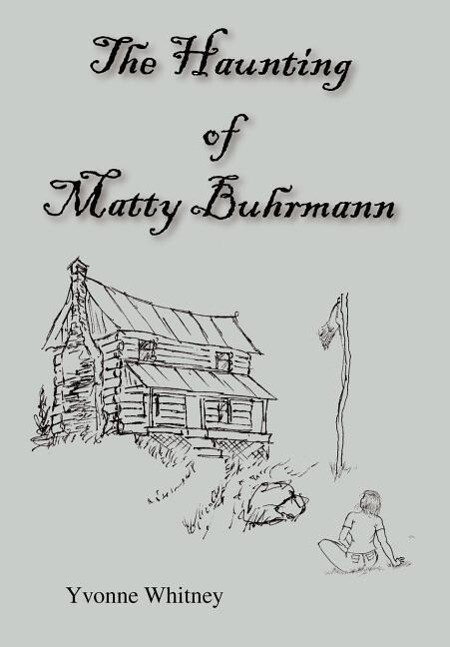 The Haunting of Matty Buhrmann als Buch