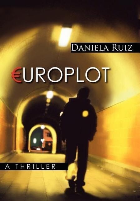 Europlot: A Thriller als Buch