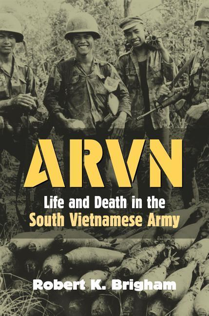 Arvn: Life and Death in the South Vietnamese Army als Buch