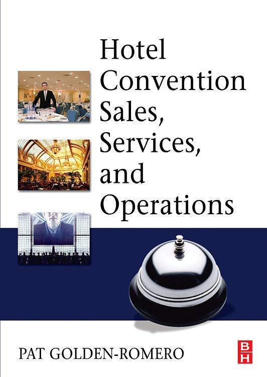 Hotel Convention Sales, Services and Operations als Buch