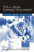 Icts and Indian Economic Development: Economy, Work, Regulation als Buch