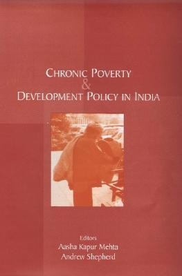 Chronic Poverty and Development Policy in India als Buch