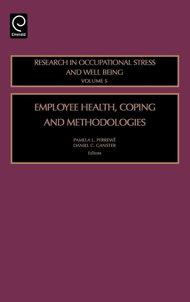Employee Health, Coping and Methodologies als Buch