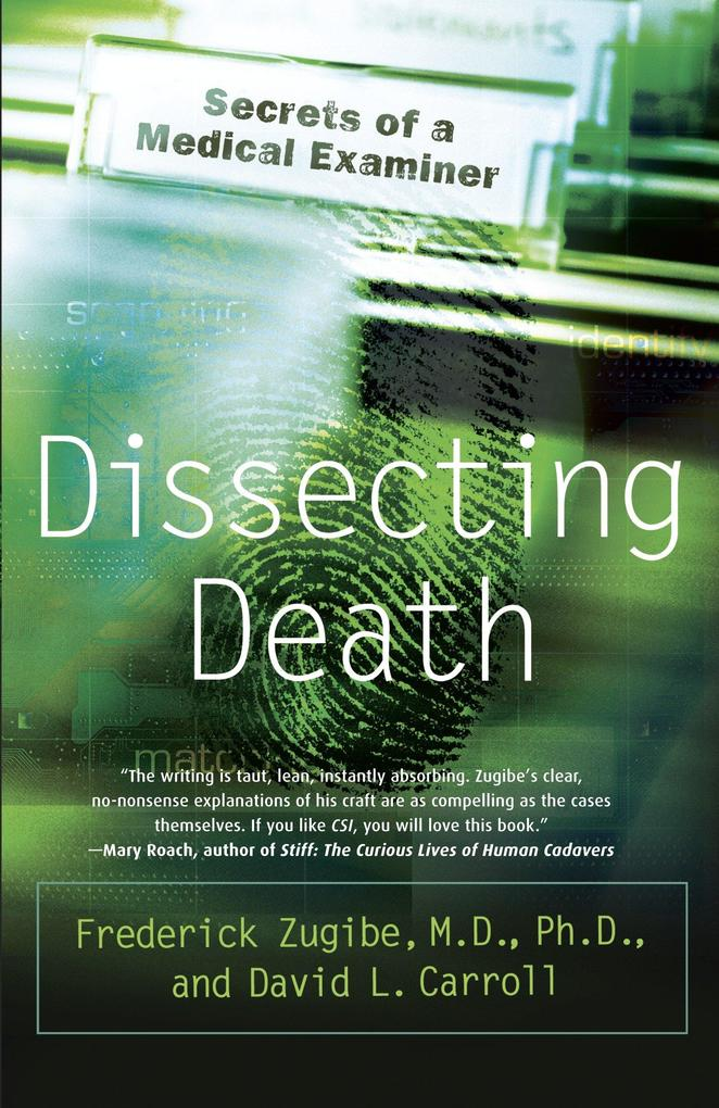Dissecting Death: Secrets of a Medical Examiner als Taschenbuch
