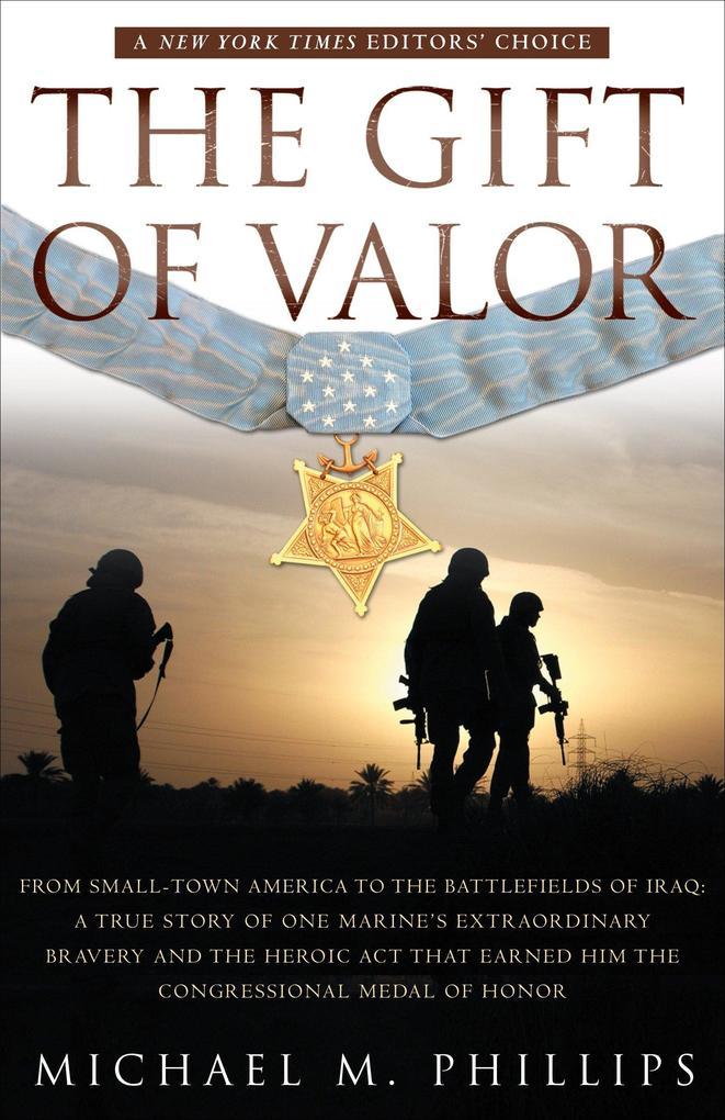 The Gift of Valor: A War Story als Taschenbuch