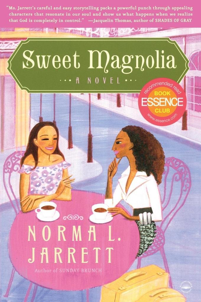 Sweet Magnolia als Taschenbuch