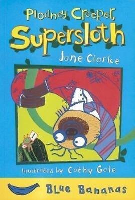 Plodney Creeper, Supersloth als Taschenbuch