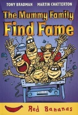 The Mummy Family Find Fame als Taschenbuch