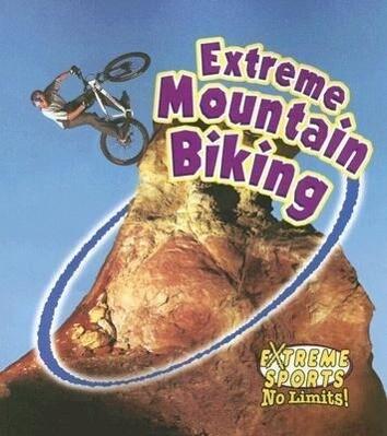 Extreme Mountain Biking als Taschenbuch