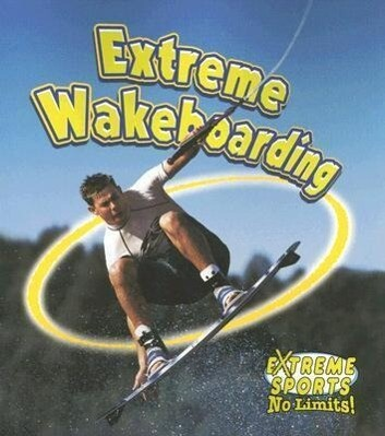 Extreme Wakeboarding als Taschenbuch