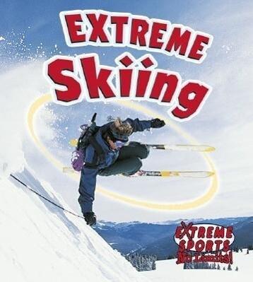 Extreme Skiing als Taschenbuch