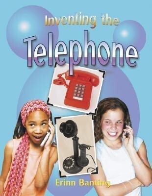 Inventing the Telephone als Buch