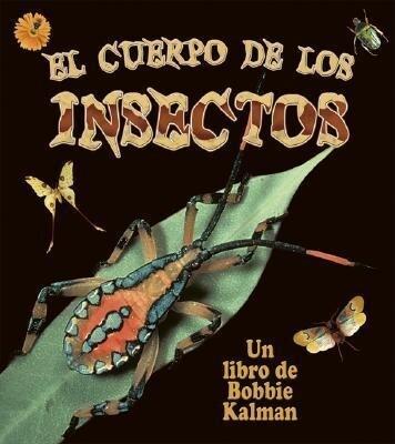 El Cuerpo de los Insectos = Insect Bodies als Taschenbuch