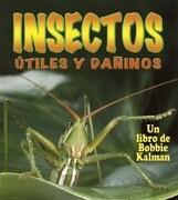 Insectos Utiles y Daninos