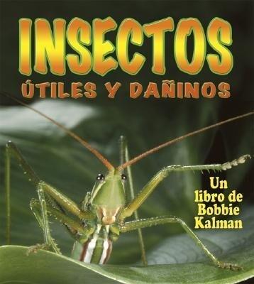 Insectos Utiles y Daninos als Taschenbuch