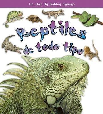 Reptiles de Todo Tipo als Taschenbuch