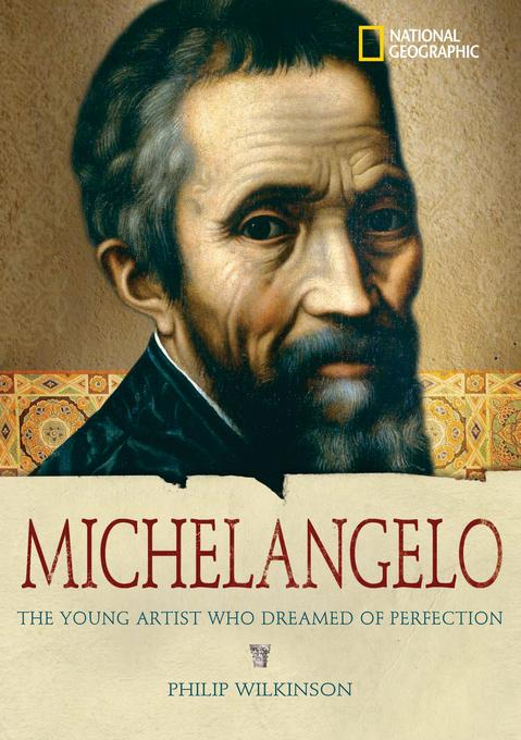 Michelangelo: The Young Artist Who Dreamed of Perfection als Buch