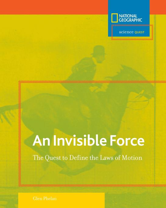 Invisible Force: The Quest to Define the Laws of Motion als Buch