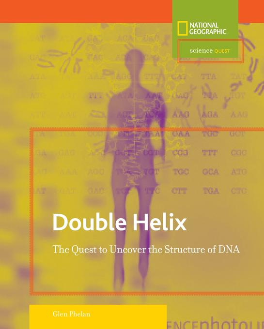 Double Helix: The Quest to Uncover the Structure of DNA als Buch
