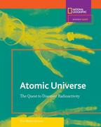 Atomic Universe: The Quest to Discover Radioactivity