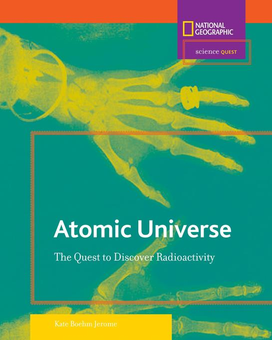 Atomic Universe: The Quest to Discover Radioactivity als Buch