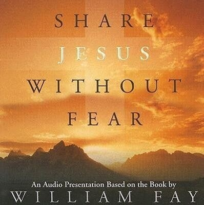 Share Jesus Without Fear, Audio CD als Hörbuch