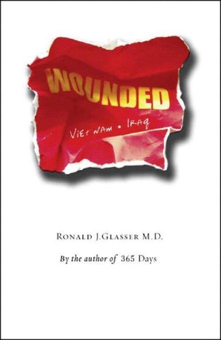 Wounded: Vietnam to Iraq als Taschenbuch