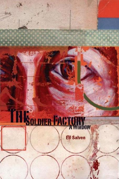 The Soldier Factory: A Window als Buch