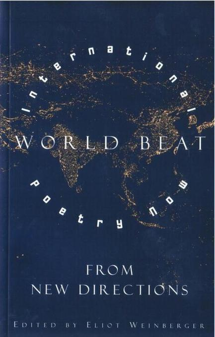 World Beat: International Poetry Now from New Directions als Taschenbuch
