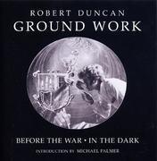 Ground Work: Before the War/In the Dark