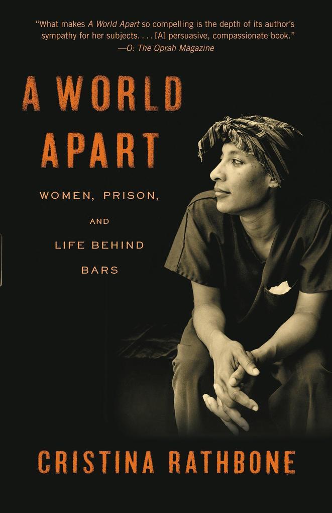 A World Apart: Women, Prison, and Life Behind Bars als Taschenbuch