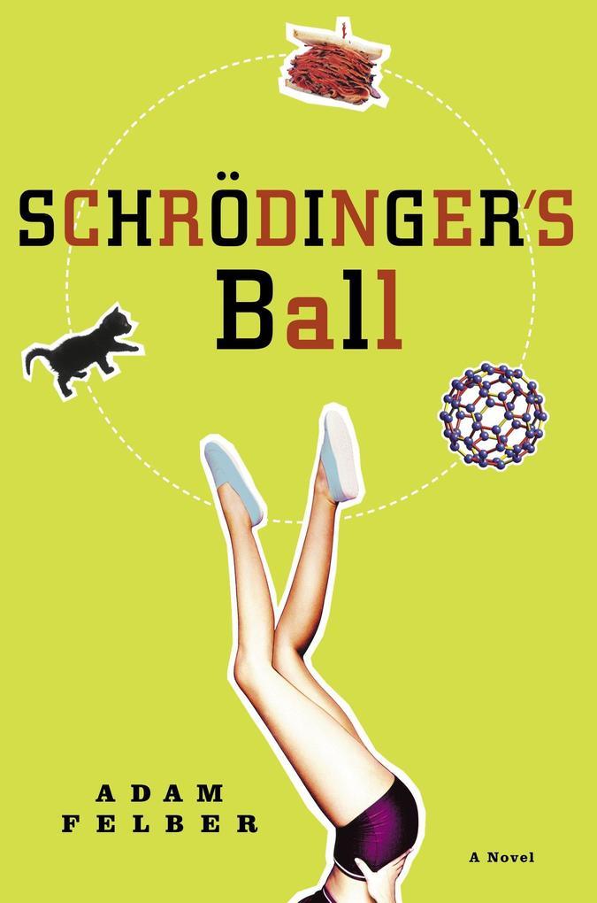Schrodinger's Ball als Taschenbuch