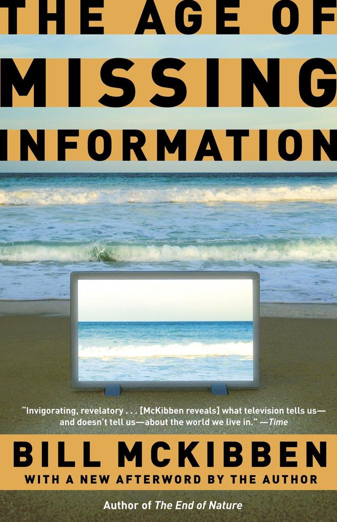 The Age of Missing Information als Taschenbuch