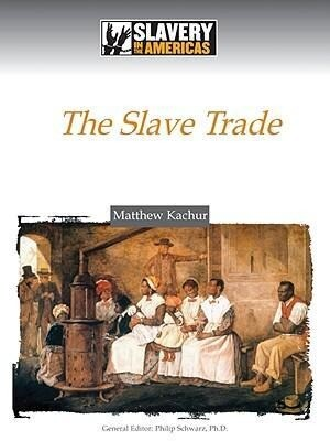 The Slave Trade als Buch
