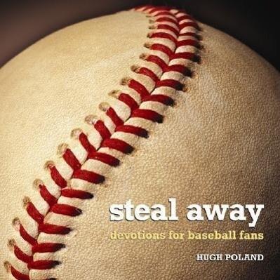 Steal Away: Devotions for Baseball Fans als Taschenbuch