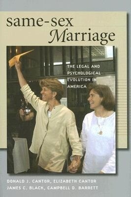 Same-Sex Marriage: The Legal and Psychological Evolution in America als Buch