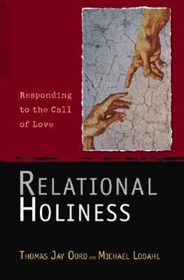 Relational Holiness: Responding to the Call of Love als Taschenbuch