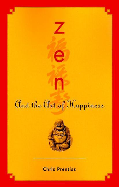 ZEN and the Art of Happiness als Taschenbuch