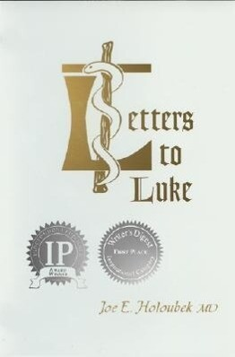 Letters to Luke: From His Fellow Physician, Joseph of Capernaum als Taschenbuch