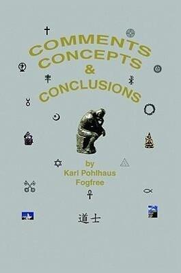 Comments, Concepts & Conclusions als Taschenbuch