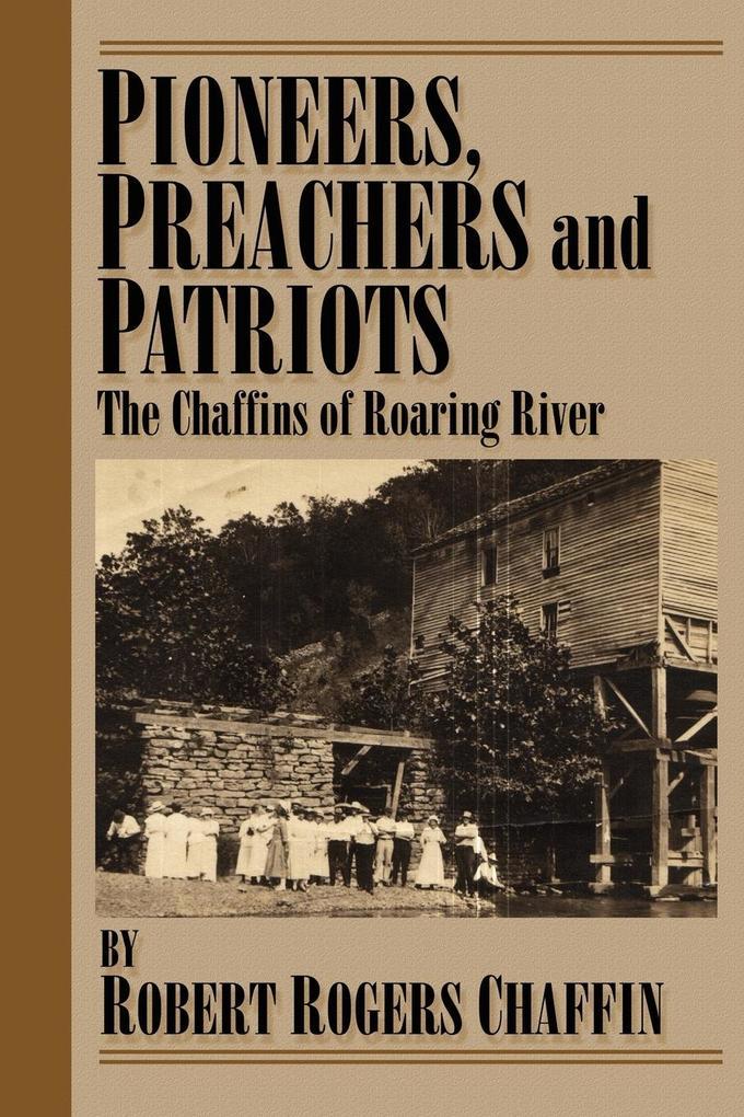 Pioneers, Patriots and Preachers. als Taschenbuch