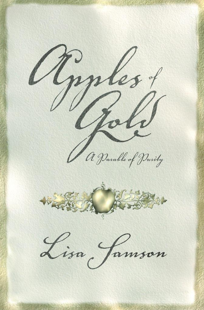 Apples of Gold: A Parable of Purity als Buch