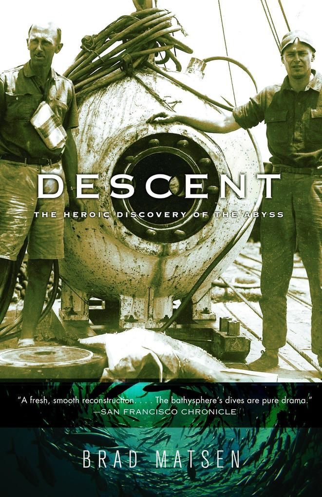 Descent: The Heroic Discovery of the Abyss als Taschenbuch