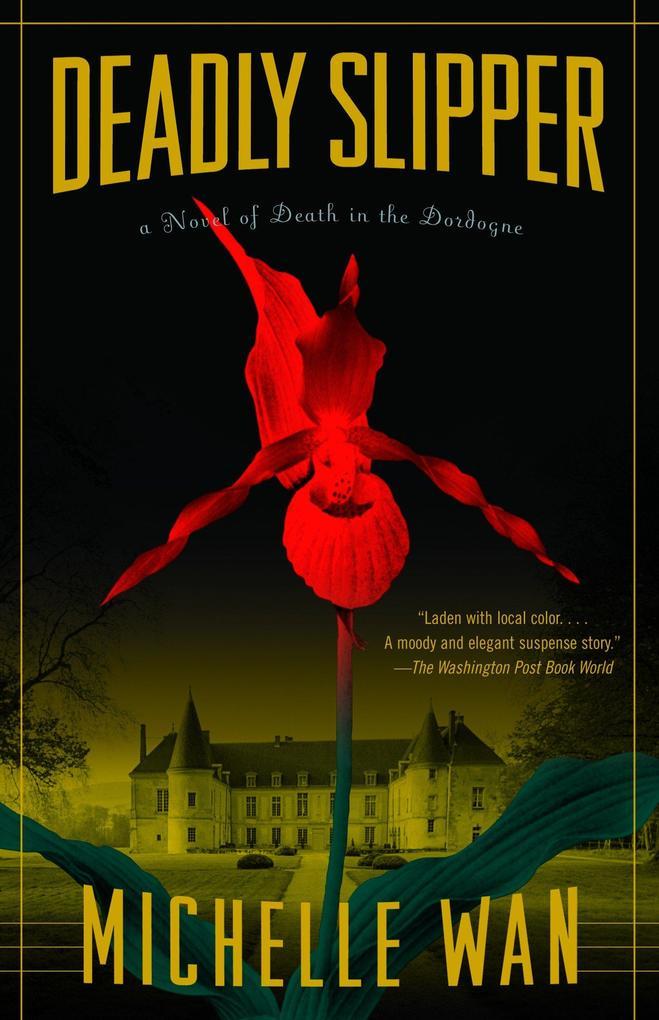 Deadly Slipper: A Novel of Death in the Dordogne als Taschenbuch